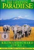 Die letzten Paradiese - Kilimandscharo
