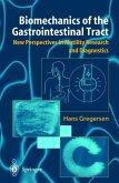 Biomechanics of the Gastrointestinal Tract