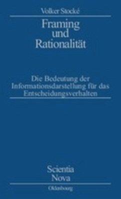 Framing und Rationalität - Stocke, Volker