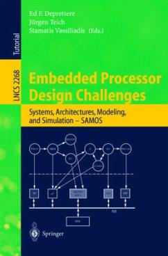 Embedded Processor Design Challenges - Deprettere, E.F. / Teich, Jürgen / Vassiliadis, Stamatis (eds.)