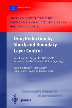 Drag Reduction by Shock and Boundary Layer Control - Stanewsky, Egon / Delery, Jean / Fulker, John / Matteis, Paolo de (eds.)