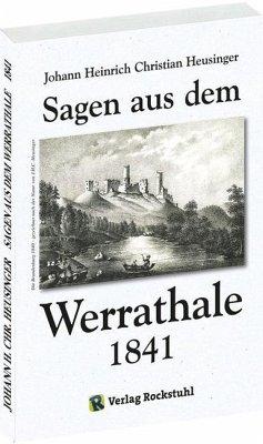 Sagen aus dem Werrathale - Heusinger, Johann H. Chr.