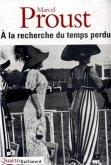 a la Recherche Du Temps Perdu: One Volume
