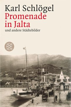 Promenade in Jalta und andere Städtebilder - Schlögel, Karl
