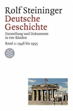 Deutsche Geschichte - Steininger, Rolf