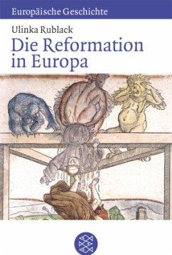 Die Reformation in Europa - Rublack, Ulinka