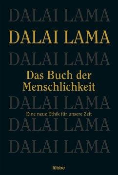 Das Buch der Menschlichkeit - Dalai Lama XIV.