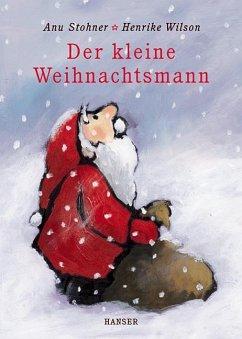 Der kleine Weihnachtsmann - Stohner, Anu; Wilson, Henrike
