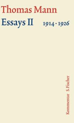 Essays 02. Große kommentierte Frankfurter Ausgabe. Kommentarband - Mann, Thomas