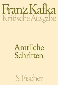 Amtliche Schriften - Kafka, Franz