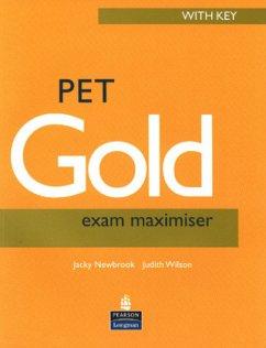 PET Gold Exam Maximiser with Key New Edition - Newbrook, Jacky; Wilson, Judith