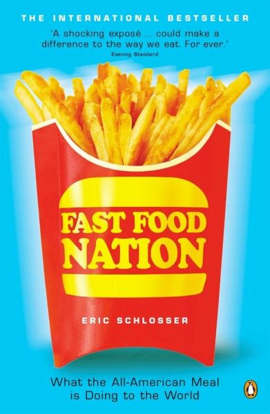 food product design of eric schlosser Eric schlosser discusses several types of drawbacks to the since the publication of fast food nation, eric schlosser has been advocating much more are there alternate ways of determining what is a quality product busch says that food quality standards require not only.