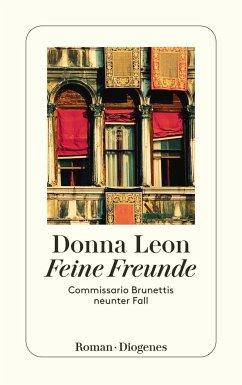 Feine Freunde / Commissario Brunetti Bd.9 - Leon, Donna