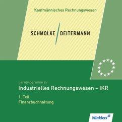 Lernprogramm zu Industrielles Rechnungswesen - IKR, 1 CD-ROM. Tl.1