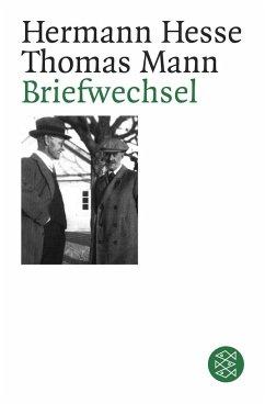 Briefwechsel Hermann Hesse / Thomas Mann - Hesse, Hermann; Mann, Thomas