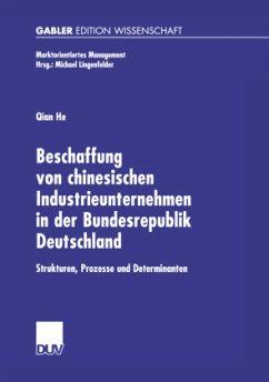 Beschaffung von chinesischen Industrieunternehmen in der Bundesrepublik Deutschland