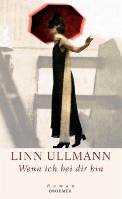 Wenn ich bei dir bin - Ullmann, Linn