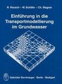 Einführung in die Transportmodellierung im Grundwasser
