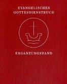 Evangelisches Gottesdienstbuch, Ergänzungsband