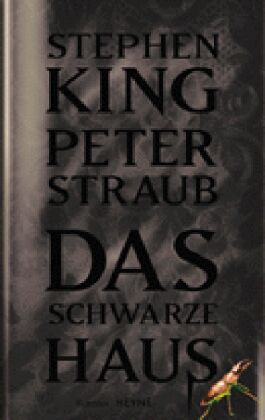 das schwarze haus von peter straub stephen king buch. Black Bedroom Furniture Sets. Home Design Ideas