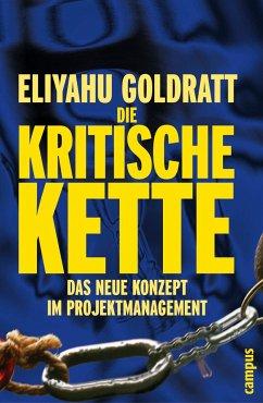 Die Kritische Kette - Goldratt, Eliyahu M.