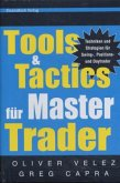 Tools and Tactics für Master Trader