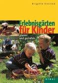 Erlebnisgärten für Kinder