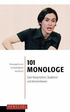 101 Monologe - Spambalg, Eva / Berend, Uwe (Hgg.)