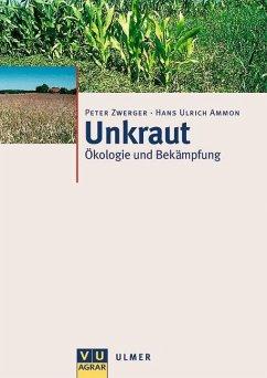 Unkraut - Zwerger, Peter; Ammon, Hans Ulrich