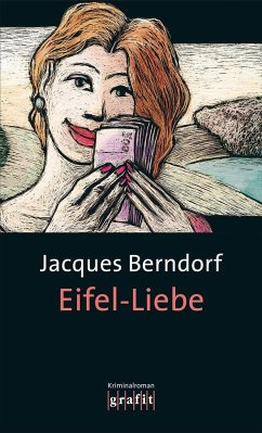 Eifel-Liebe / Siggi Baumeister Bd.14 - Berndorf, Jacques