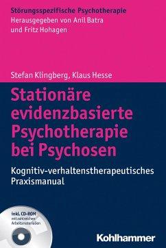 Stationäre evidenzbasierte Psychotherapie bei Psychosen - Klingberg, Stefan;Hesse, Klaus