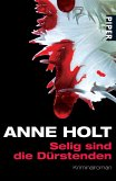 Selig sind die Dürstenden / Hanne Wilhelmsen Bd.2