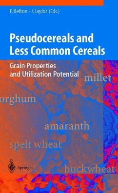 Pseudocereals and Less Common Cereals - Belton, Peter / Taylor, John (eds.)