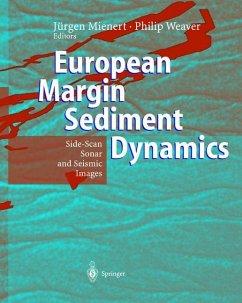 European Margin Sediment Dynamics - Mienert, Jürgen / Weaver, Phillip