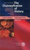 The Chutneyfication of History
