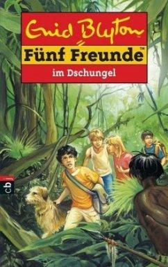 Fünf Freunde im Dschungel / Fünf Freunde Bd.35 - Blyton, Enid