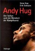 Andy Hug. Der ' Taifun'