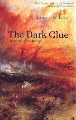 Dark Clue - Wilson, James