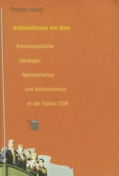 Antisemitismus von Links - Haury, Thomas