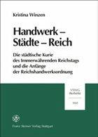 Handwerk - Städte - Reich - Winzen, Kristina