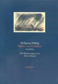 Bilder vom Erzählen - Hilbig, Wolfgang