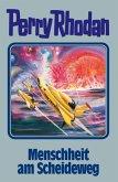 Menschheit am Scheideweg / Perry Rhodan Bd.80