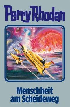 Menschheit am Scheideweg / Perry Rhodan Bd.80 - Rhodan, Perry