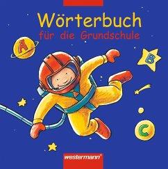 Wörterbuch für die Grundschule. Allgemeine Ausgabe 2002 - Winter, Gisela