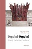 Orgeln! Orgeln!