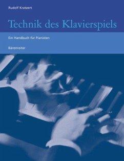 Technik des Klavierspiels - Kratzert, Rudolf
