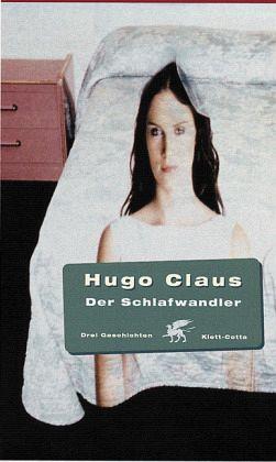 Der Schlafwandler - Claus, Hugo