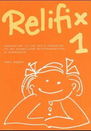 Relifix 1 Bd.1 - Bogdahn, Hanna