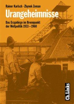 Urangeheimnisse - Karlsch, Rainer; Zeman, Zbynek
