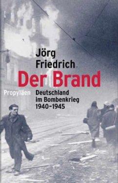 Der Brand - Friedrich, Jörg